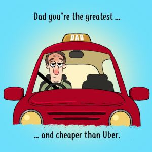 CS23  Uber Humorous Fathers Day Card